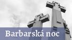 Výpovede pamätníkov o Barbarskej noci